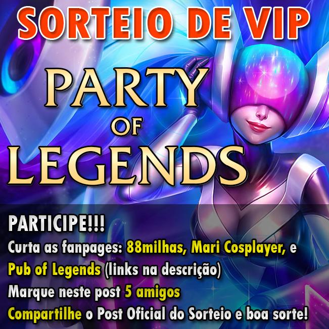 88milhas_Sorteio_PartyofLegends_02